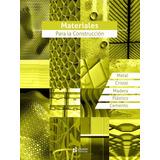 Libro: Materiales Para La Construccion 1 Vol. Pluton - 2016