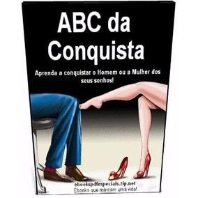 Abc Da Conquista+12 Cursos+27 Video+500 Ebook De Seduçao