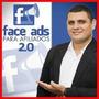 Facebook Ads Para Afiliados 2.0 Atualizado Novembro 2016