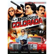 Dvd Cine Mexicano Moderno La Bronco Colorada Jorge Reynoso