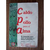 Caldo De Pollo Para El Alma-aut-jack Canfield-edivisión-op4