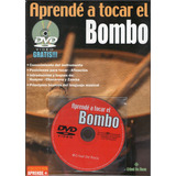 Libro Aprende A Tocar El Bombo Con Dvd - Los Chiquibum