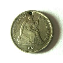 Rara Moeda Guerra Da Secessão Half Dime 1861 Prata, Pq. Furo