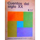 Cuentos Del Siglo Xx Centro Editor De America Latina