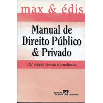 Manual De Direito Público E Privado Maximilianus C. A. Führe