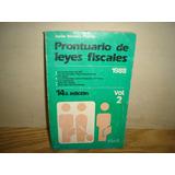Prontuario De Leyes Fiscales 1988 -javier Moreno Padilla