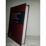 Compendio De Anatomia Descriptiva - Testut - Latarjet