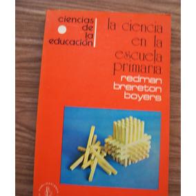 La Ciencia Enla Escuela Primaria-redman Brereton-ed-cultural