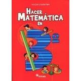 Hacer En Matematica 3 Hacer Matemática En 3° - Estrada