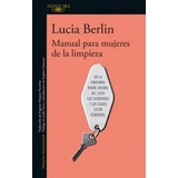 Manual Para Mujeres De La Limpieza - Berlin * Sudamericana