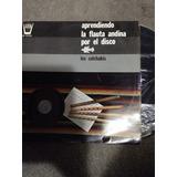 Lp Aprendiendo Flauta Andina Los Calchakis