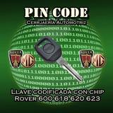 Llave De Repuesto Con Chip Rover 600/618/620/623