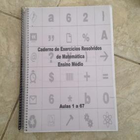 Apostila Caderno De Exercícios Resolvidos De Matemática