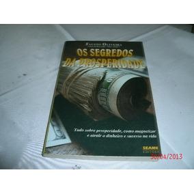 Livro Os Segredos Da Prosperidade Fausto Oliveira Ref.118