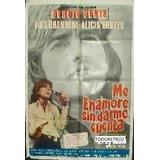 Afiche Me Enamoré Sin Darme Cuenta Sergio Denis Bruzzo 1972