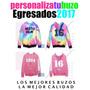 Buzo Egresado 2017, Primaria, Secundaria.