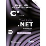 Libro Desarrollo De Aplicaciones C# Con Visual Studio .net