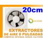 Extractor De Aire 20cm 8 Industria Oficina Baño Cultivos
