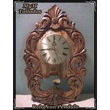 Reloj Tallado En Madera Estilo Barroco Con Péndulo