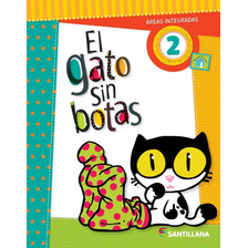 Gato Sin Botas 2 - Santillana