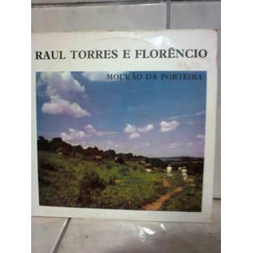 Lp Raul Torres E Florêncio Mourão Da Porteira P/colecionador