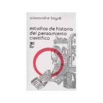Libro Estudios De Historia Del Pensamiento Cientifico *cj