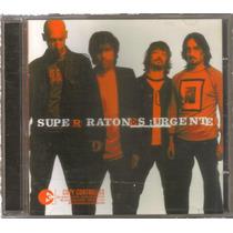 Super Ratones - Urgente ( Banda De Rock Argentino ) Cd Rock