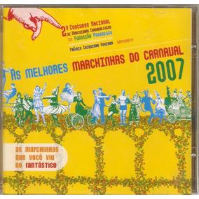 Cd As Melhores Marchinhas Do Carnaval 2007 - Novo***