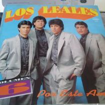 Los Leales Por Este Amor Disco Vinilo Lp