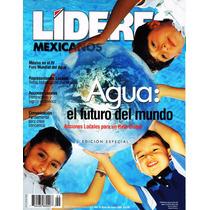 Líderes Mexicanos - Agua: El Futuro Del Mundo - Foro Mundial