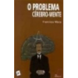 O Problema Cerebro-mente (en Papel) Francisco Mora
