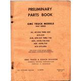 Manual Catalogo Peças Caminhão Gmc 1947