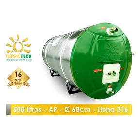 Reservatório Boiler 500 Litros 316 Ap D68 Aquecedor Solar