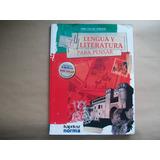 Lengua Y Literatura Para Pensar 2/1 Kapelusz Norma. 2009.