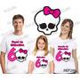 Lembrança De Aniversario Monster High Camiseta Kit Com 3