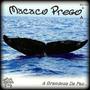Cd Macaco Prego - Vol.vii A Grandeza Da Paz - Novo E Lacrado