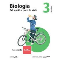 Biología 3 (educación Para La Vida) Editorial Santillana