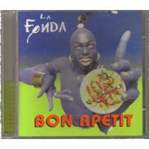 La Fonda - Bon Apetit ( Banda De Rock Mexicano ) Cd Rock