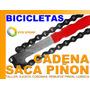 Cadena Saca Piñon Ajusta Coronas En Bicicleta Moto Lubrica