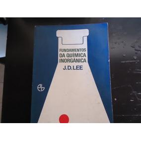 Fundamentos Da Química Inorgânica - J. D. Lee Vdi