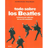 Todo Sobre Los Beatles - Guesdon / Margoti