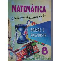 Livro Matemática Pensar E Descobrir 8 - Giovanni