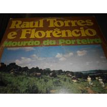 Lp- Raul Torres E Flôrencio - Murão De Porteira - Excel