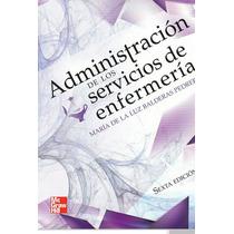 Administración De Los Servicios De Enfermeria