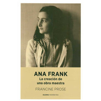 Libro Ana Frank : La Creacion De Una Obra Maestra