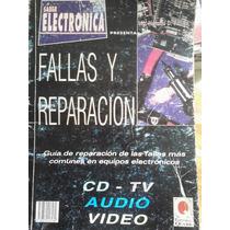 Fallas Y Reparacion En Equipos Cd-tv, Audio-video,