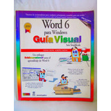 Guia Visualword 6 Para Windows Guia Visual Edicion Ampliada