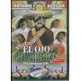 Vuelve El Ojo De Vidrio 2. Antonio Aguilar Y Manuel Capetill