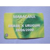Ingresso Brasil 1x1 Uruguai 28/06/00 Eliminatórias Copa 2002