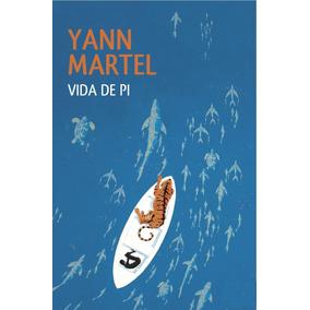 Libro: Vida De Pi - Yann Martel - Pdf